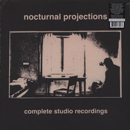 Nocturnal Projections - Complete Studio Recordings Black Vinyl Edition