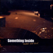 Something Inside - Heart & Soul