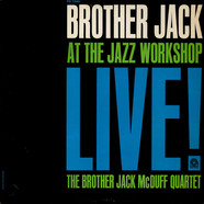 The Brother Jack McDuff Quartet - Brother Jack At The Jazz Workshop Live!