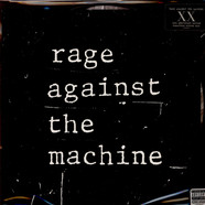 Rage Against The Machine - Rage Against The Machine XX