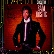 Sam Bostic - Circuitry Starring Sam Bostic