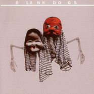 Blank Dogs - Stuck Inside The World