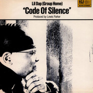 Lil Dap of Group Home & Lewis Parker - Code Of Silence