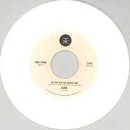Aura - Let Me Say Dis About Dat White Vinyl Edition