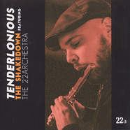 Tenderlonious - The Shakedown Feat. The 22 Archestra