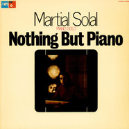 Martial Solal - Nothing But Piano