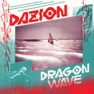 Dazion - Dragon Wave / Vx Ltd