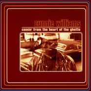 Cunnie Williams - Comin' From The Heart Of The Ghetto