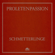 Schmetterlinge - Proletenpassion