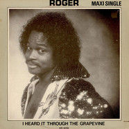 Roger Troutman - I Heard It Through The Grapevine