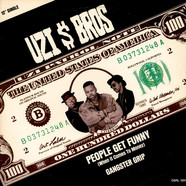 Uzi Bros. - People Get Funny (When It Comes To Money)