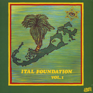 Ital Foundation - Ital Foundation Volume 1