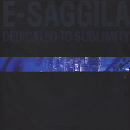 E-Saggila - Dedicated To Sublimity