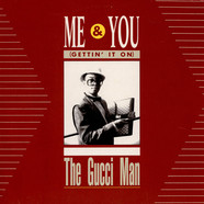 Gucci Man, The - Me & You (Gettin' It On)