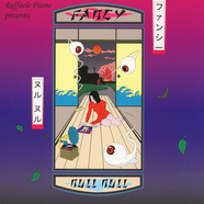 Raffaele Fiume presents Fancy - Null Null