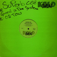 Superb C - Greed Is The System / On Tow