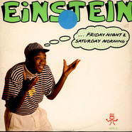 Einstein - Friday Night & Saturday Morning