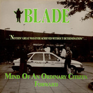 Blade - Mind Of An Ordinary Citizen / Forward