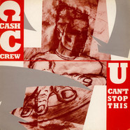 Cash Crew - U Can't Stop This