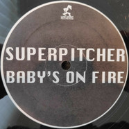 Superpitcher - Baby's On Fire