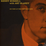 Kenny Burrell with Art Blakey - At The Five Spot Cafe