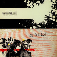 Guillaume & The Coutu Dumonts - Face A L'Est