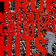 True Mathematics - Greatest Hits