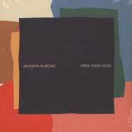 Jackson Almond - Open Your Head EP