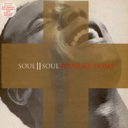Soul II Soul - Pleasure Dome