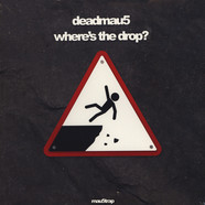 Deadmau5 - Where's The Drop