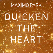 Maximo Park - Quicken The Heart