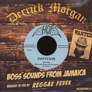 Derrick Morgan & The Rudies - Man Pon Moon / Copycats