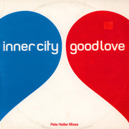 Inner City - Good Love (Pete Heller Mixes)