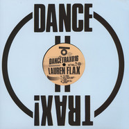 Lauren Flax - Dance Trax Volume 16 Jimmy Edgar Remix