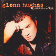 Glenn Hughes - Addiction