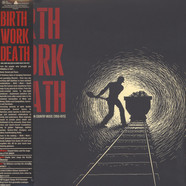 V.A. - Birth Work Death: Work, Money and Status in Country Music 1950-1970
