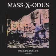 Mass-X-Odus (Adam X) - Societal Decline