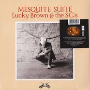Lucky Brown & The S.G.'s - Mesquite Suite Deluxe Edition