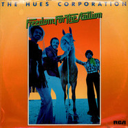 The Hues Corporation - Freedom For The Stallion