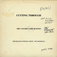 Vaughn Nark Quintet, The - Cutting Through