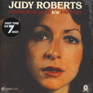 Judy Roberts - Never Was Love / Fantasy