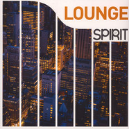 V.A. - Spirit Of Lounge