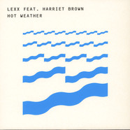 Lexx / Open Space - Hot Weather feat. Harriet Brown