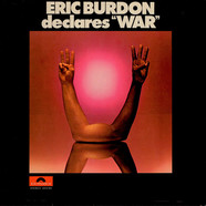 Eric Burdon & War - Eric Burdon Declares