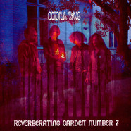 Octopus Syng - Reverberating Garden Number 7
