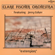 The Clare Fischer Orchestra featuring Jerry Coker - Extension