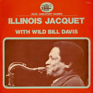 Illinois Jacquet - Illinois Jacquet With Wild Bill Davis