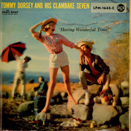 Tommy Dorsey And His Clambake Seven - Having Wonderful Time