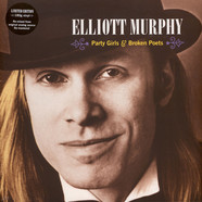 Elliott Murphy - Party Girls & Broken Poets Re-mastered and Re-mixed