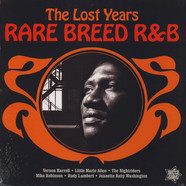 V.A. - The Lost Years Rare Breed R&B